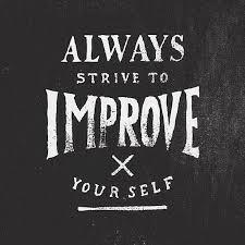 always strive to improve